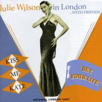 Julie Wilson, Kiss Me Kate