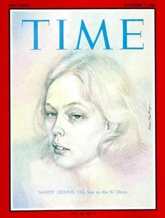 Sandy Dennis, Time Magazine
