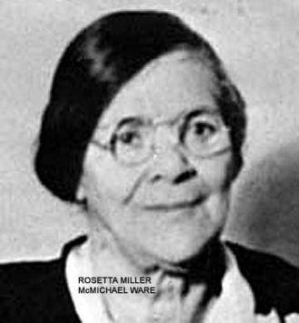Rosetta Miller McMichael Ware