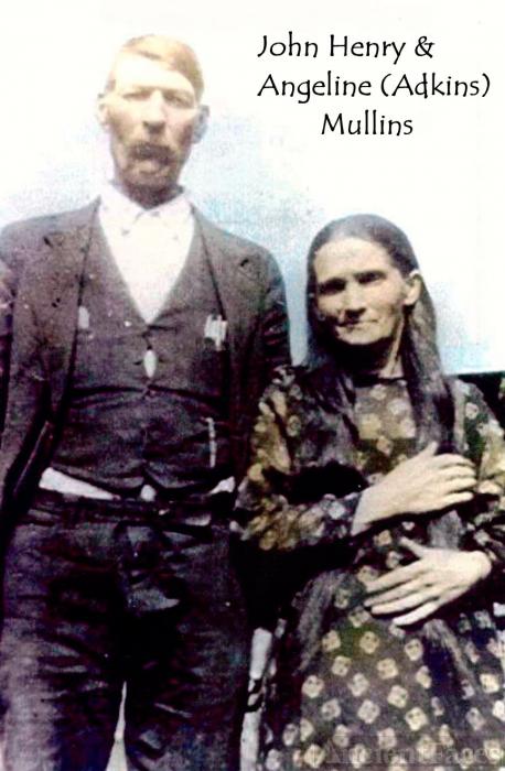 John Henry & Angeline (Adkins) Mullins