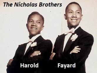 Harold and Fayard Nicholas.