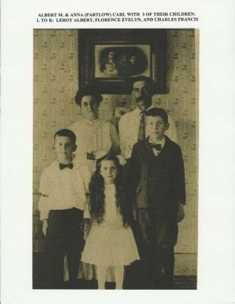 Albert M.Carl, Anna Emeline Partlow & Family