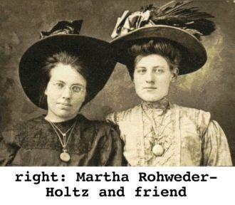 Martha (Rohweder) Holtz & friend, 1910