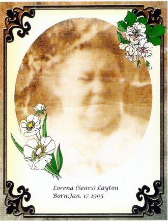 Lorena Lutticia (Sears) Layton, West Virginia