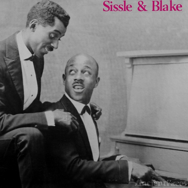 Eubie Blake and Noble Sissle