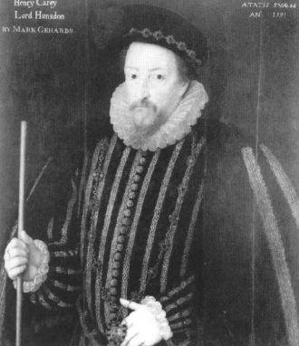 Lord Henry Carey, son of Sir William Carey