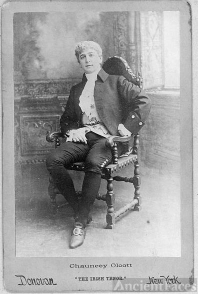 """Chauncey Olcott, """"The Irish tenor"""""""