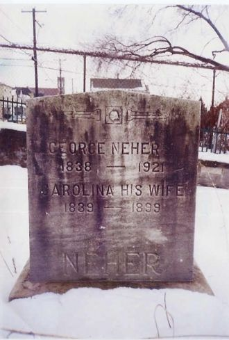 Grave stone of George Neher and wife Carolina