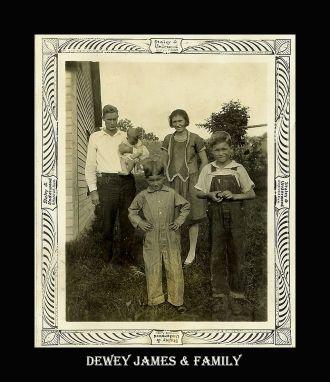 Dewey James & family