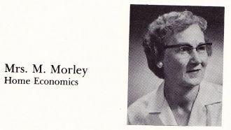 Mrs M Morely Home Economics Teacher