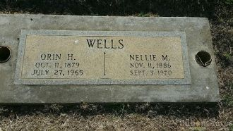 Orin Harvey Wells and Wife Nellie