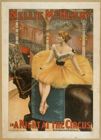 Nellie McHenry in A night at the circus by H. Grattan...