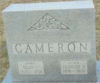 EElias and Frances (Fowles) Cameron Gravesite