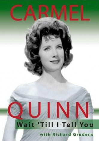 Carmel Quinn.