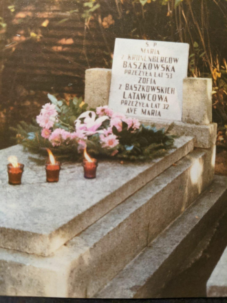 Maria Anna Baszkowska/Kronenberg Gravestone with daughter Zofia Baszkowska/Latawiec