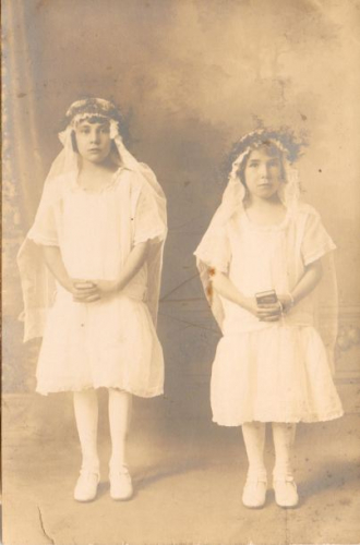 My Grandmother and her sister making their first communion about 1925 or 1926