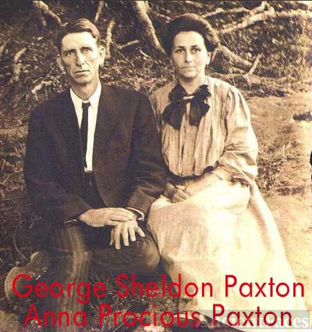 George Sheldon Paxton and Anna Procious Paxton