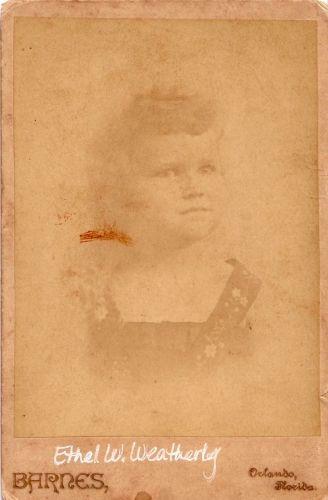 My Great Grandmother Ethel w. Weatherly