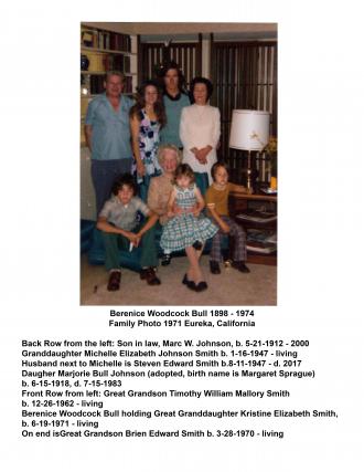 Berenice Woodcock Bull b. 1898 d. 1974 Home in Eureka, California Photo includes her daughter, Marjorie Bull & Family 1971