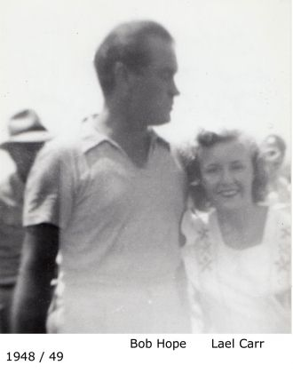 Bob Hope with Lael Carr