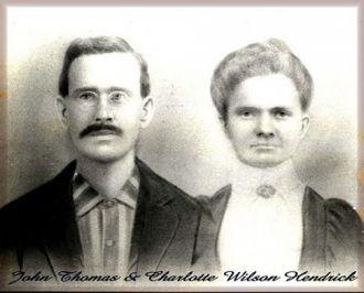 John Thomas & Charlotte (Wilson) Hendrick