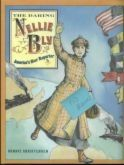 A Biography of Nellie Bly