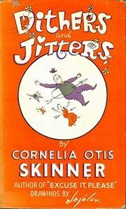 Cornelia Otis Skinner's book.