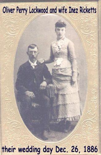Oliver Perry & Inez (Ricketts) Lockwood, Indiana