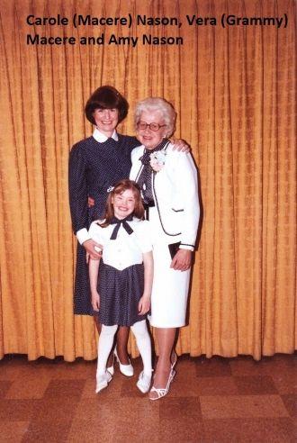 Carole & Amy Nason, Vera Macere