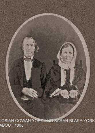 Josiah Cowan York Sr & Sarah (Blake) York
