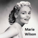 Marie Wilson.